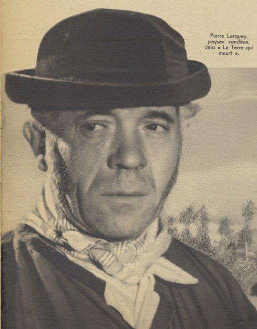 Pierre Larquey dans La Terre qui meurt (Pour Vous 1936)